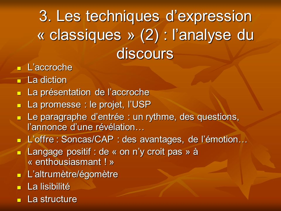3. Les techniques d'expression « classiques » (2) : l'analyse du discours