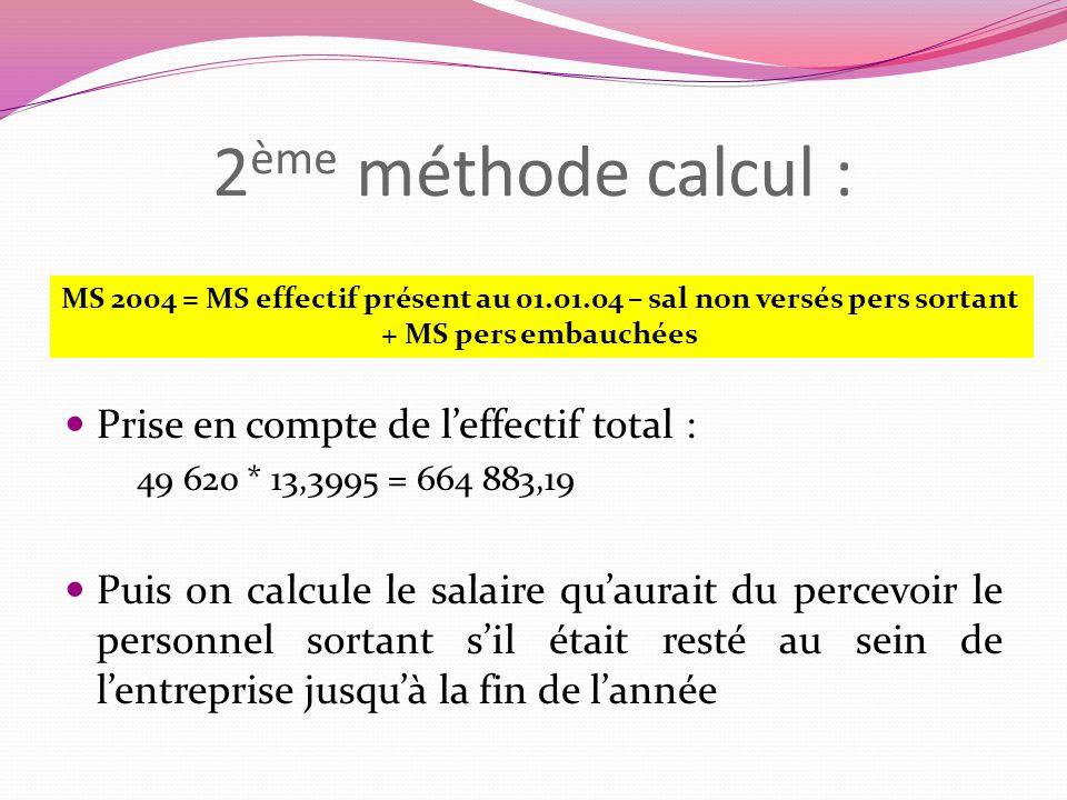 2ème méthode calcul : Prise en compte de l'effectif total :