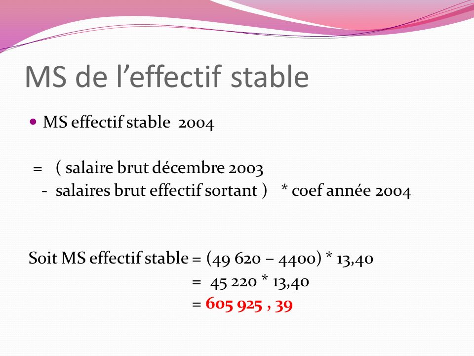 MS de l'effectif stable