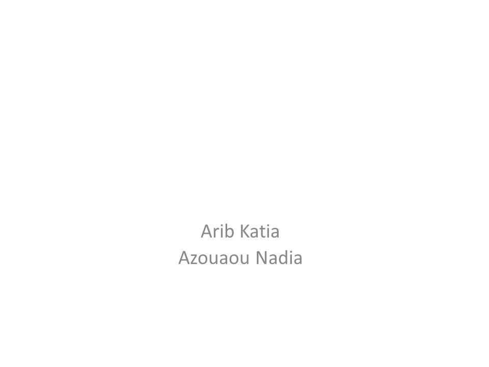 Arib Katia Azouaou Nadia