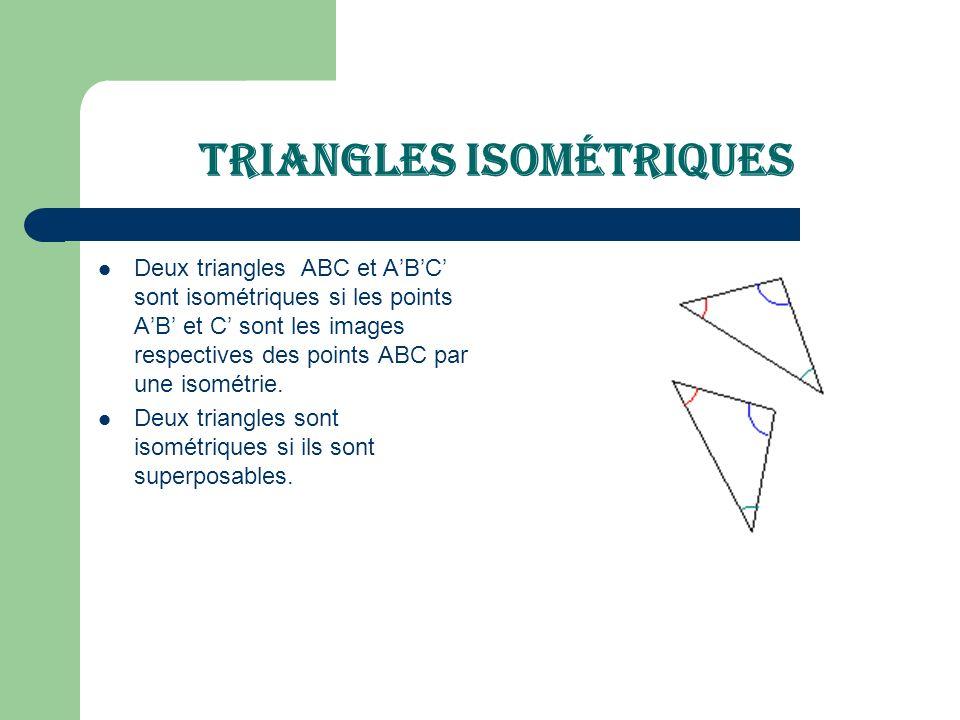 Triangles isométriques