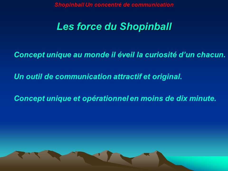 Les force du Shopinball