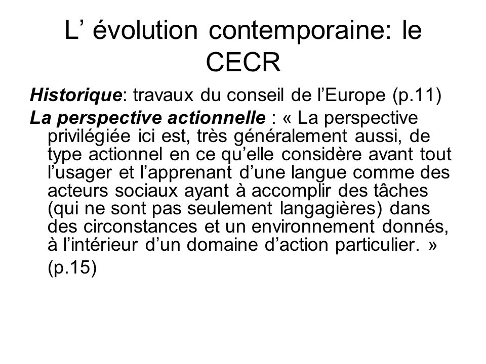L' évolution contemporaine: le CECR