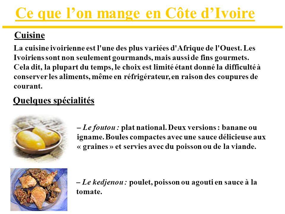Ce que l'on mange en Côte d'Ivoire