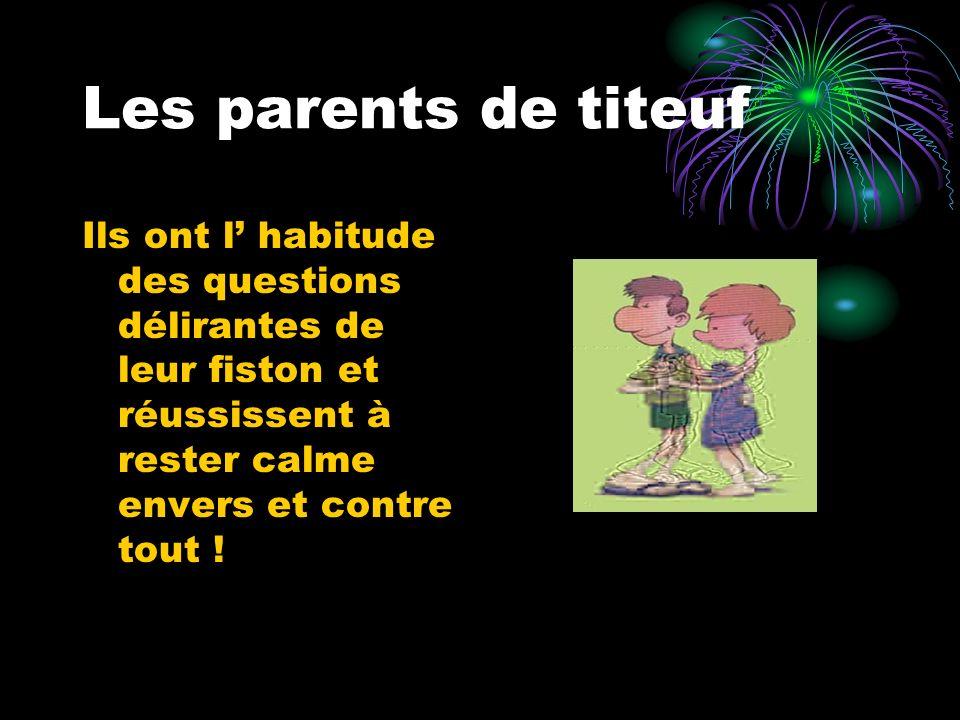 Les parents de titeuf Ils ont l' habitude des questions délirantes de leur fiston et réussissent à rester calme envers et contre tout !