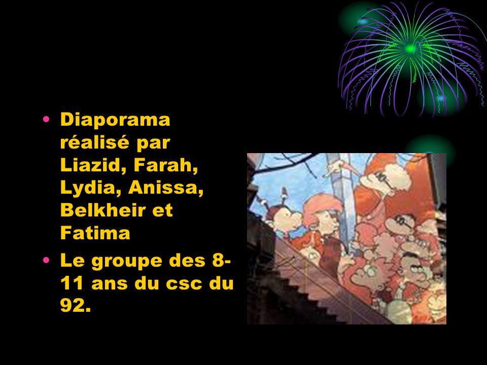 Diaporama réalisé par Liazid, Farah, Lydia, Anissa, Belkheir et Fatima