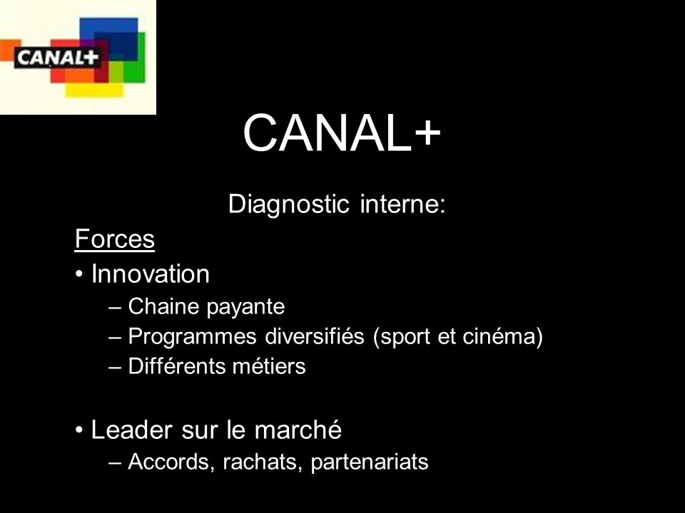 CANAL+ Diagnostic interne: Forces Innovation Leader sur le marché