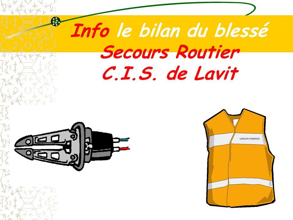 Info le bilan du blessé Secours Routier C.I.S. de Lavit