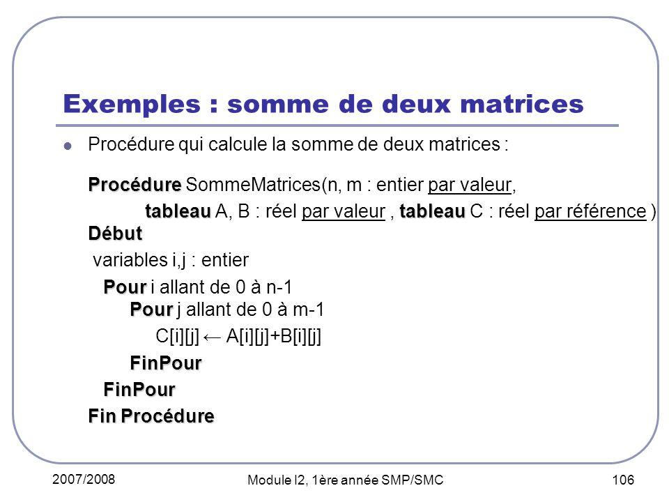 Exemples : somme de deux matrices