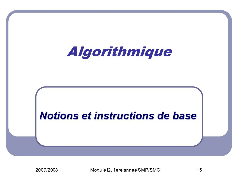 Notions et instructions de base