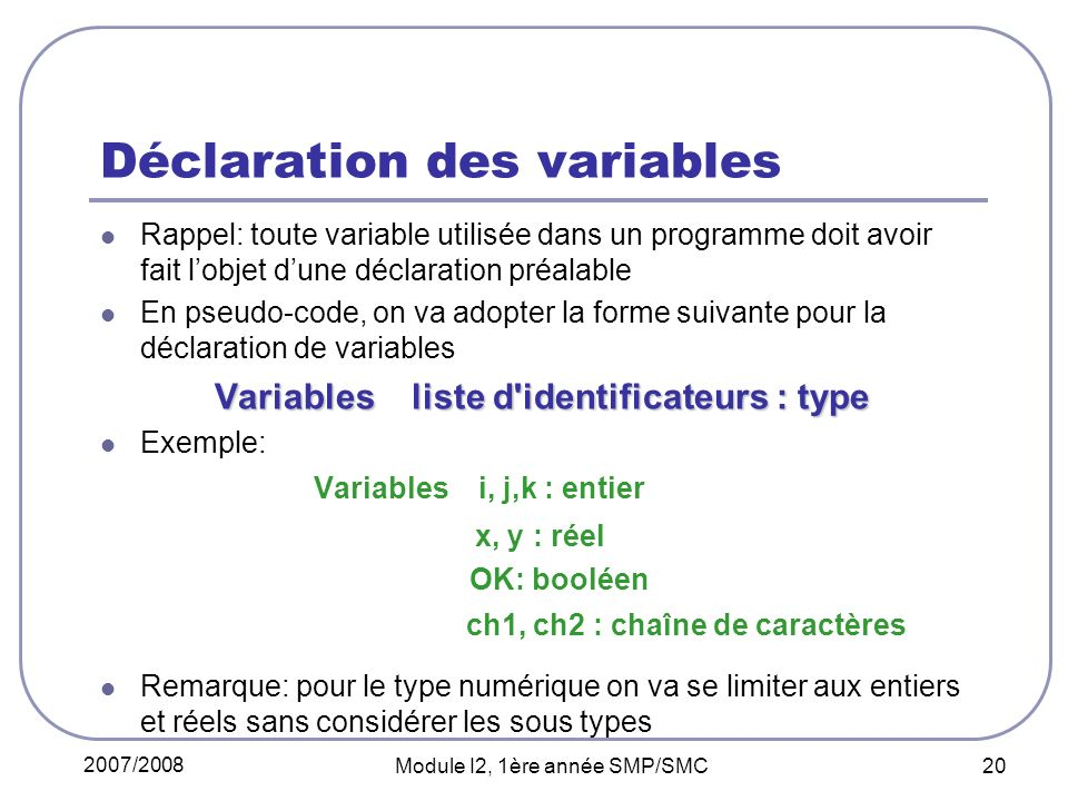 Déclaration des variables
