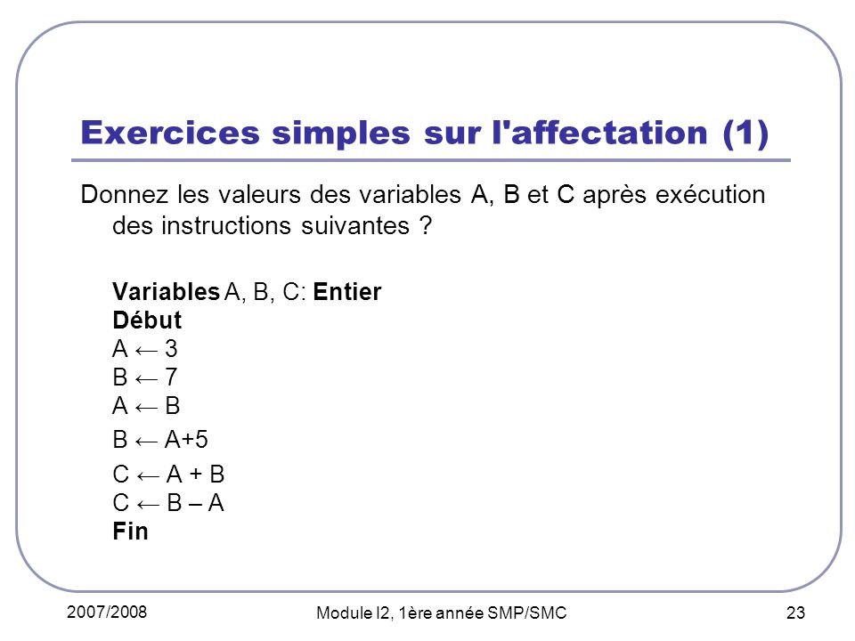 Exercices simples sur l affectation (1)