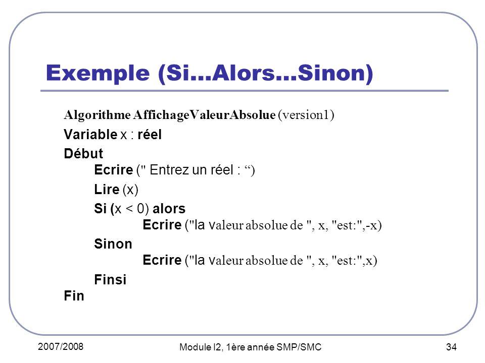 Exemple (Si…Alors…Sinon)