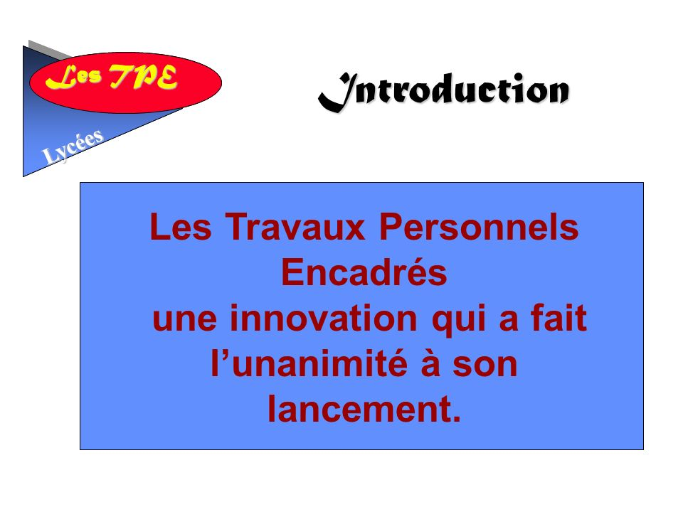 Introduction Les Travaux Personnels Encadrés