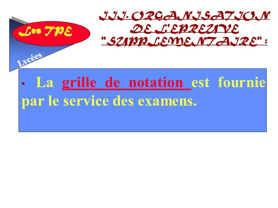 III. ORGANISATION DE L EPREUVE SUPPLEMENTAIRE :