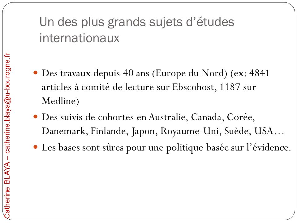 Un des plus grands sujets d'études internationaux