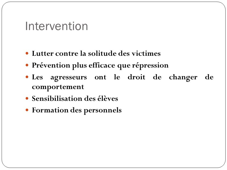Intervention Lutter contre la solitude des victimes