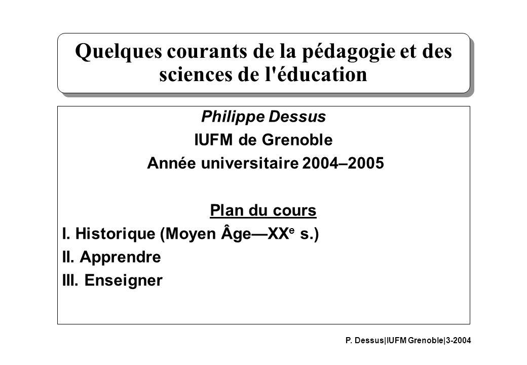 Quelques courants de la pédagogie et des sciences de l éducation