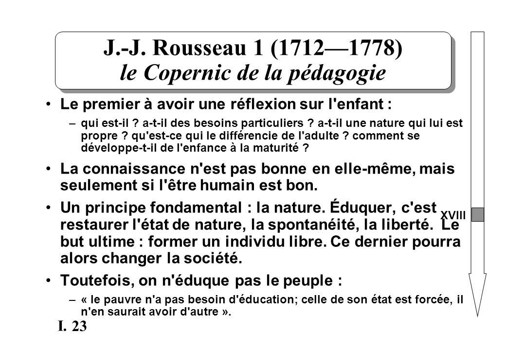 J.-J. Rousseau 1 (1712—1778) le Copernic de la pédagogie