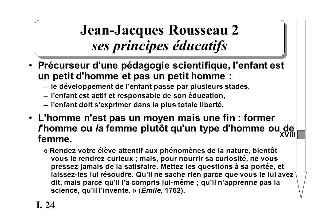 Jean-Jacques Rousseau 2 ses principes éducatifs