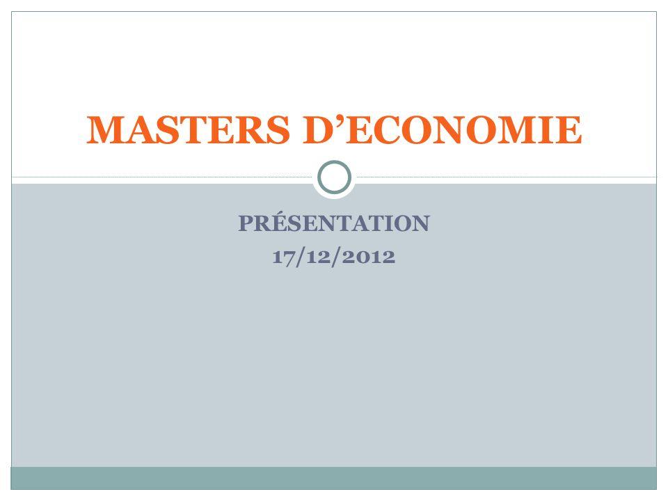 MASTERS D'ECONOMIE PRÉSENTATION 17/12/2012