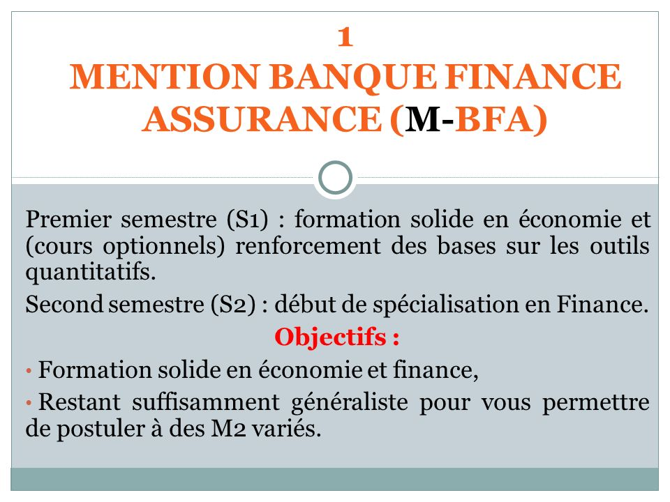 MENTION BANQUE FINANCE ASSURANCE (M-BFA)