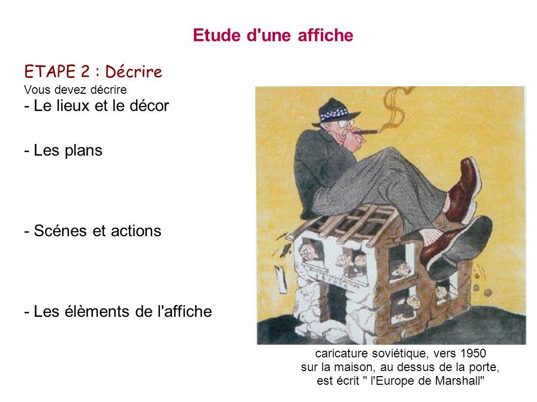 Etude d une affiche ETAPE 2 : Décrire - Le lieux et le décor