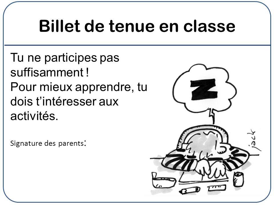 Billet de tenue en classe
