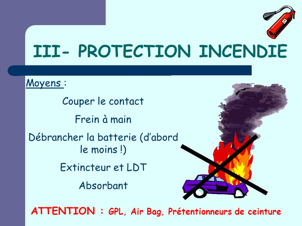 III- PROTECTION INCENDIE