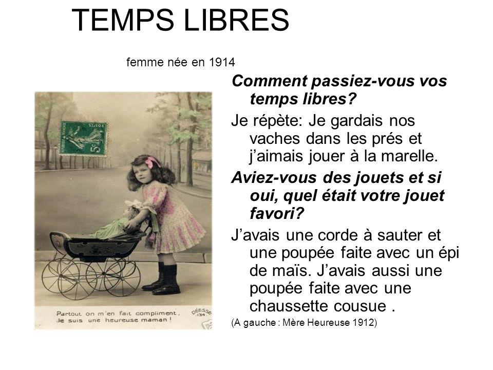 TEMPS LIBRES femme née en 1914