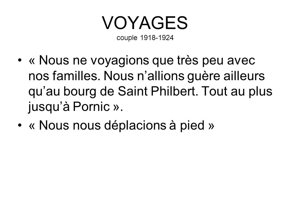 VOYAGES couple 1918-1924