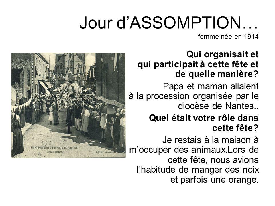 Jour d'ASSOMPTION… femme née en 1914