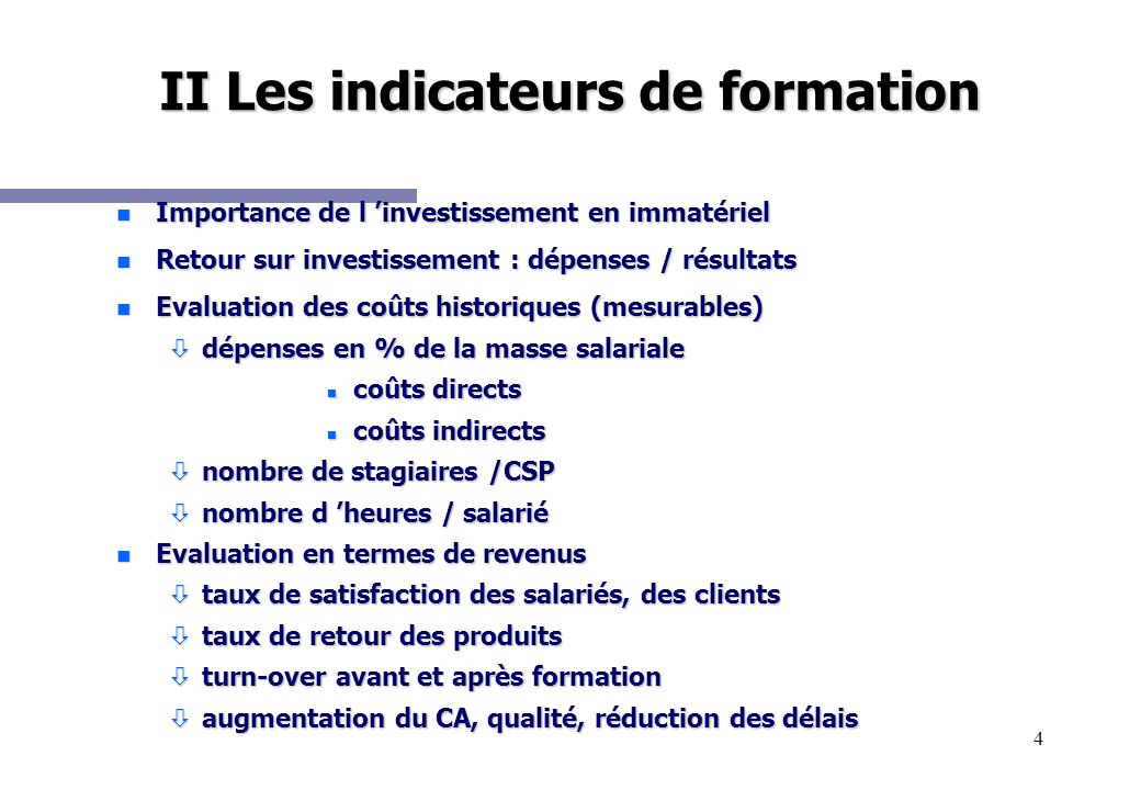II Les indicateurs de formation