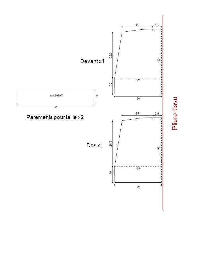 Devant x1 Pliure tissu Parements pour taille x2 Dos x1