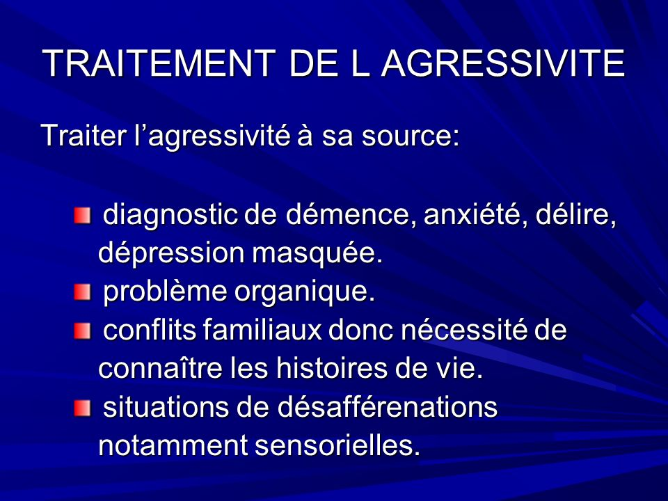 TRAITEMENT DE L AGRESSIVITE