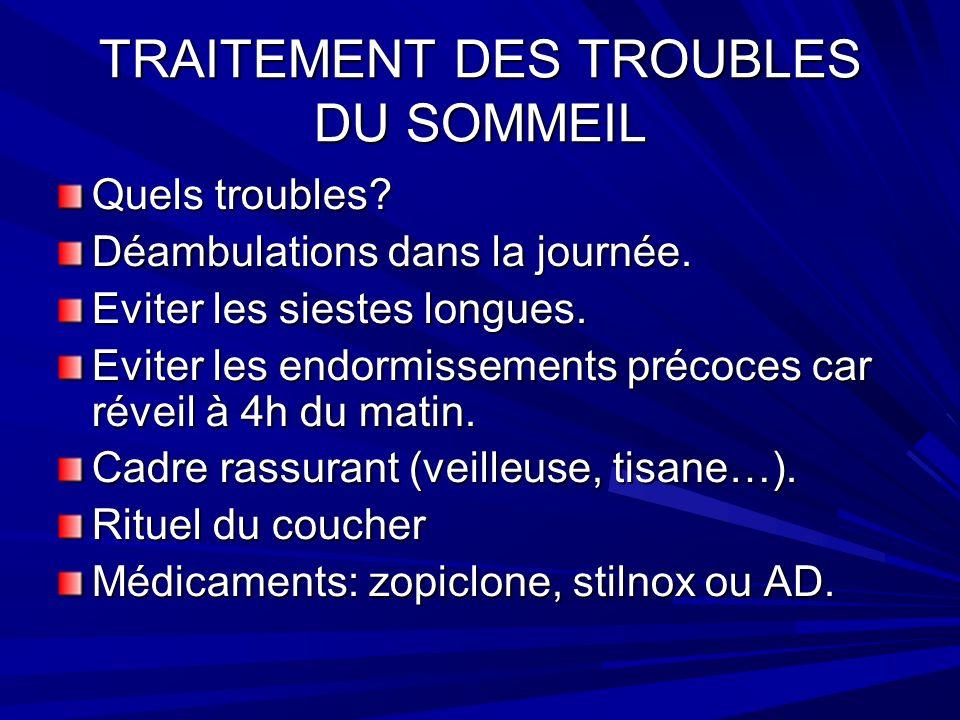 TRAITEMENT DES TROUBLES DU SOMMEIL