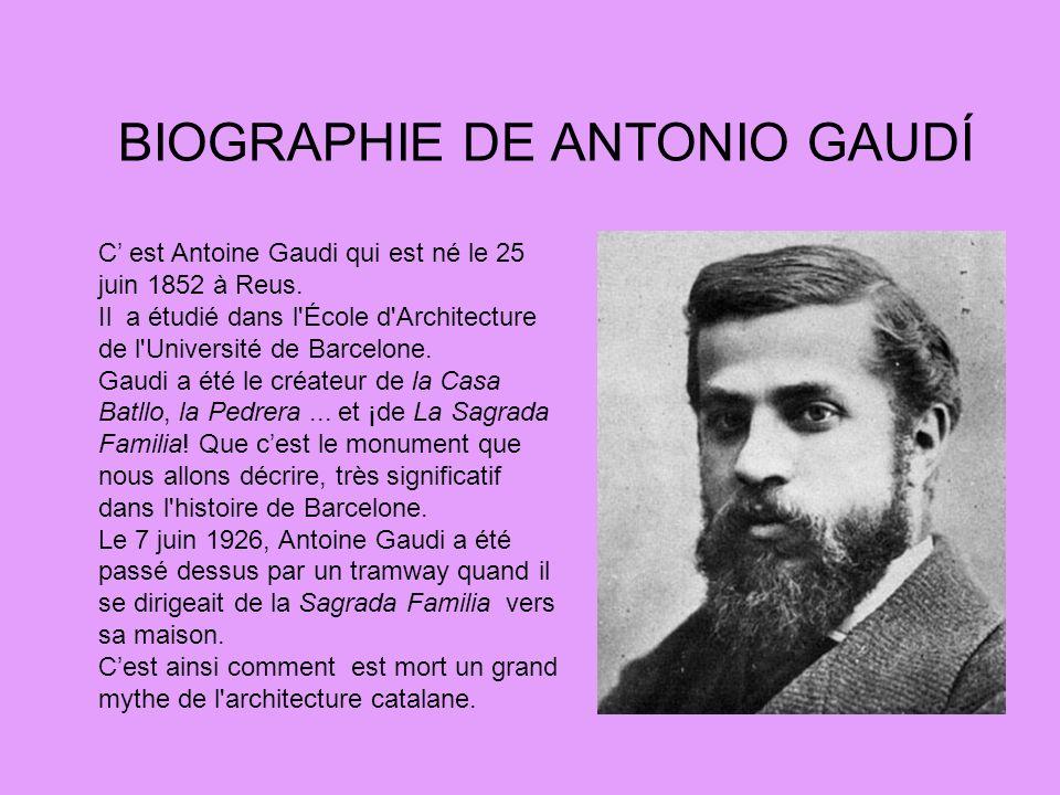 BIOGRAPHIE DE ANTONIO GAUDÍ