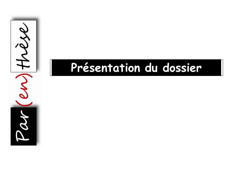 Présentation du dossier