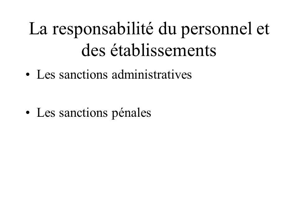 La responsabilité du personnel et des établissements