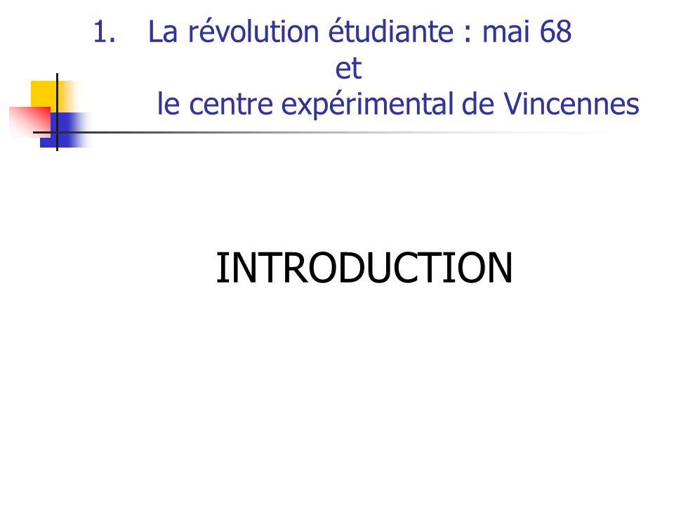 La révolution étudiante : mai 68 et le centre expérimental de Vincennes