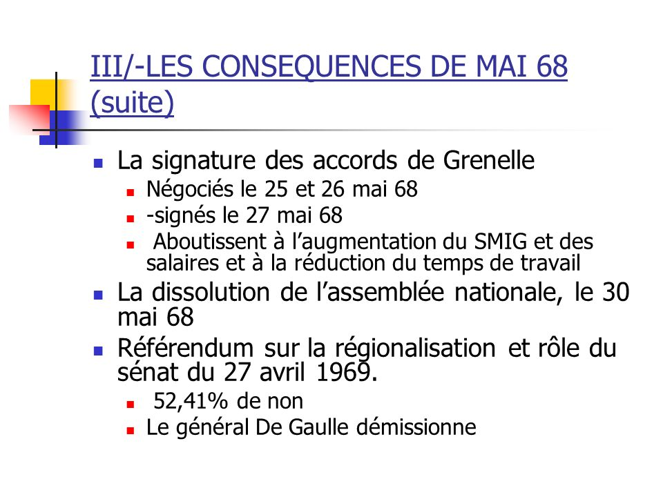 III/-LES CONSEQUENCES DE MAI 68 (suite)