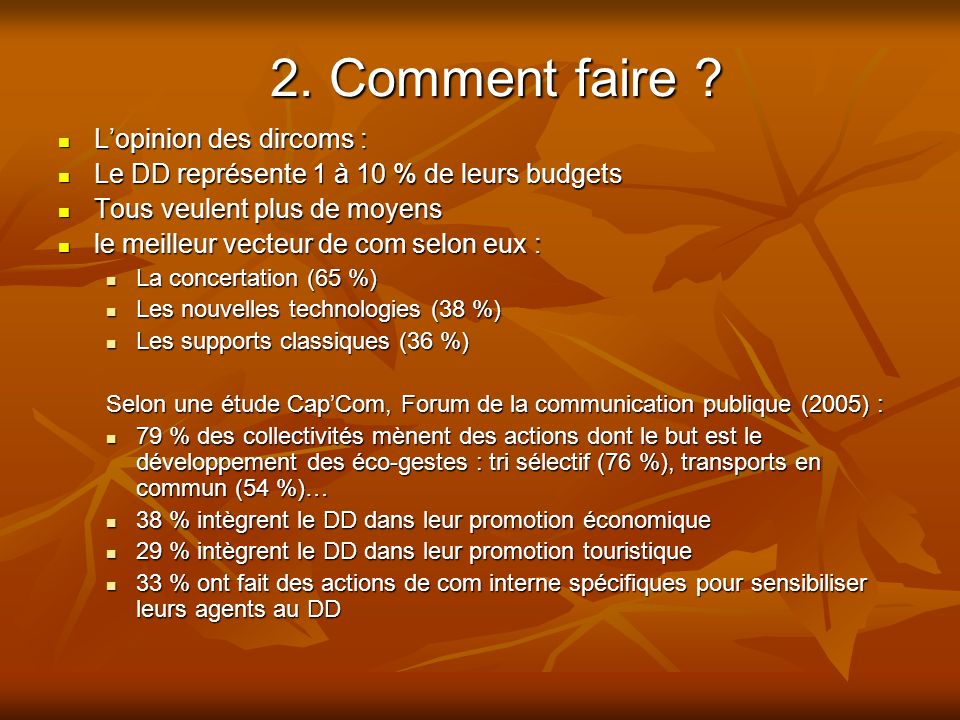 2. Comment faire L'opinion des dircoms :