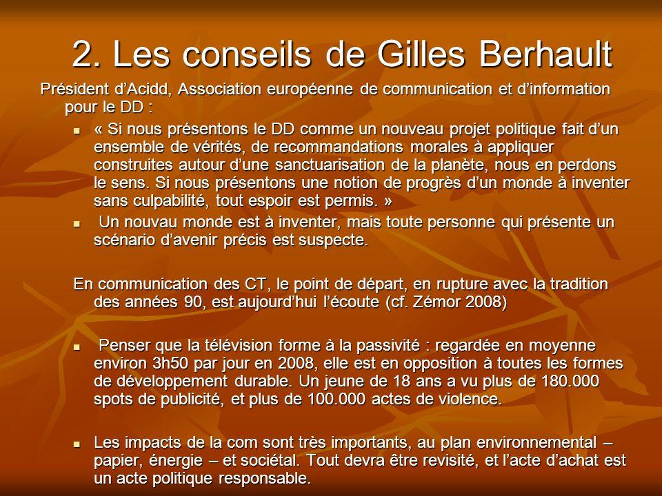 2. Les conseils de Gilles Berhault