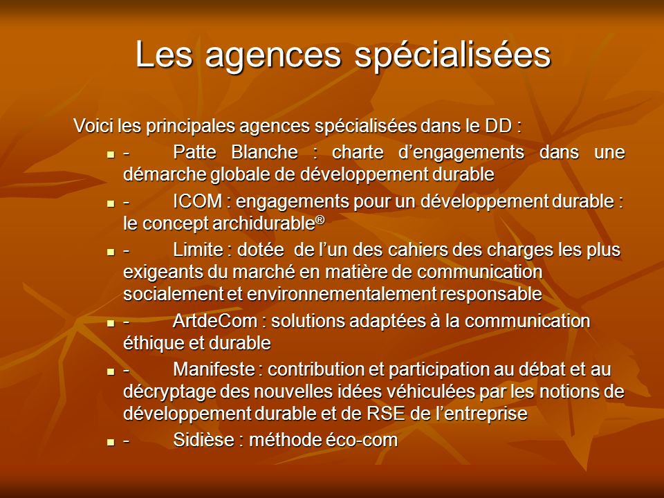 Les agences spécialisées