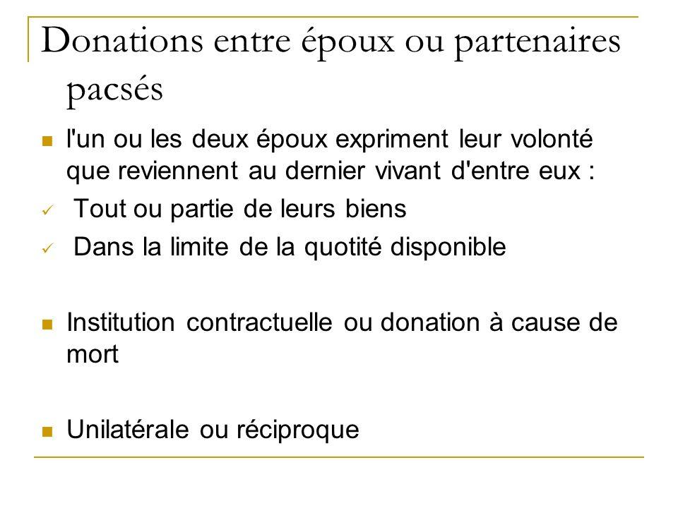 Donations entre époux ou partenaires pacsés