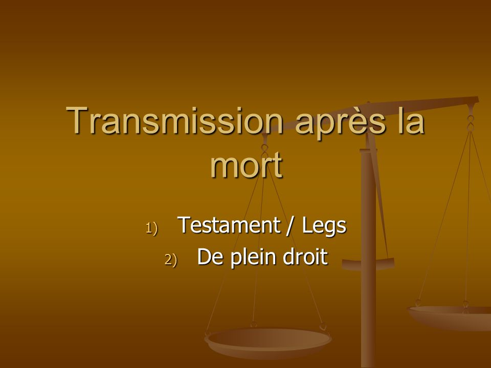 Transmission après la mort
