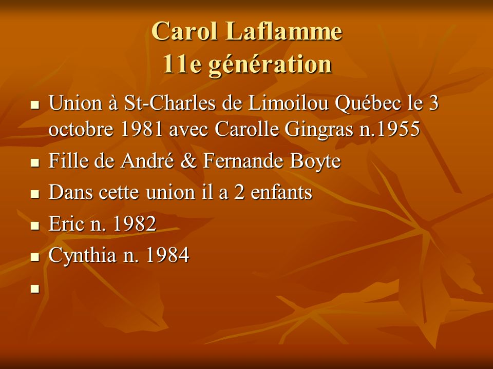 Carol Laflamme 11e génération