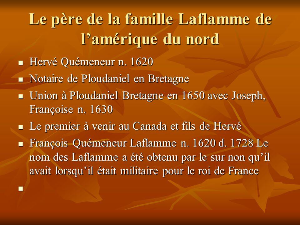 Le père de la famille Laflamme de l'amérique du nord