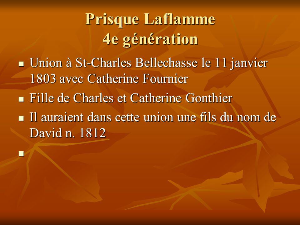 Prisque Laflamme 4e génération