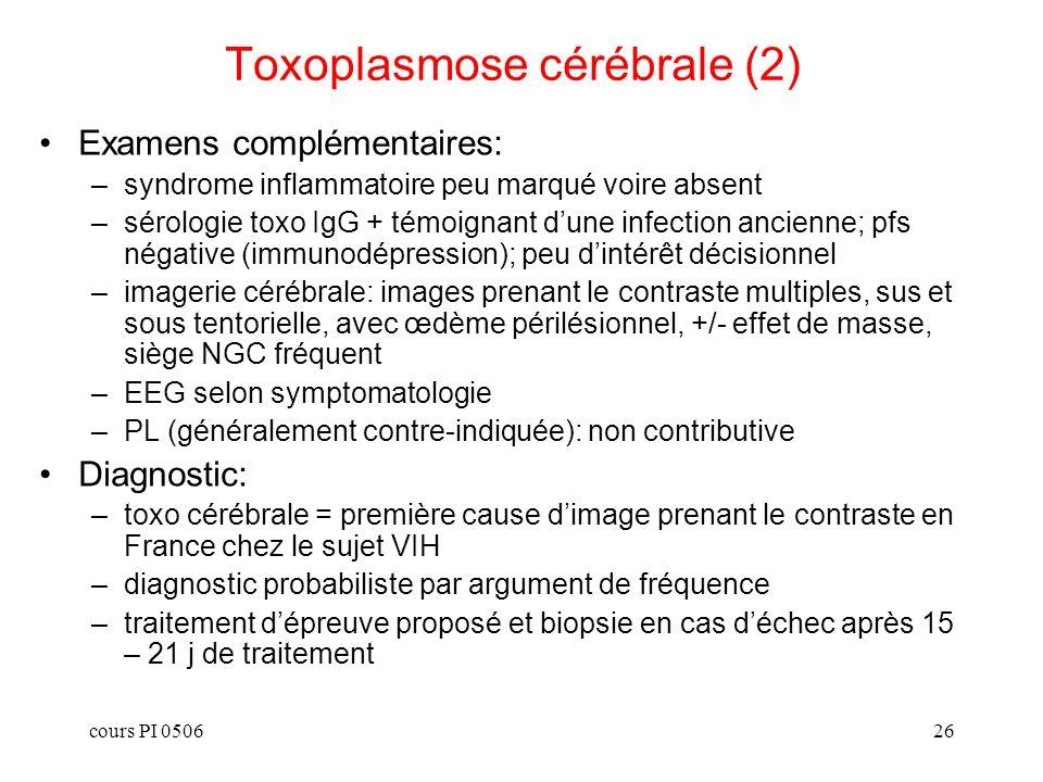 Toxoplasmose cérébrale (2)